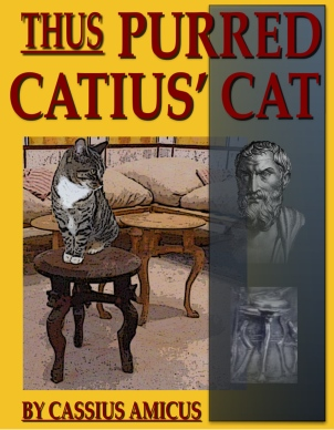 Thus Purred Catius Cat