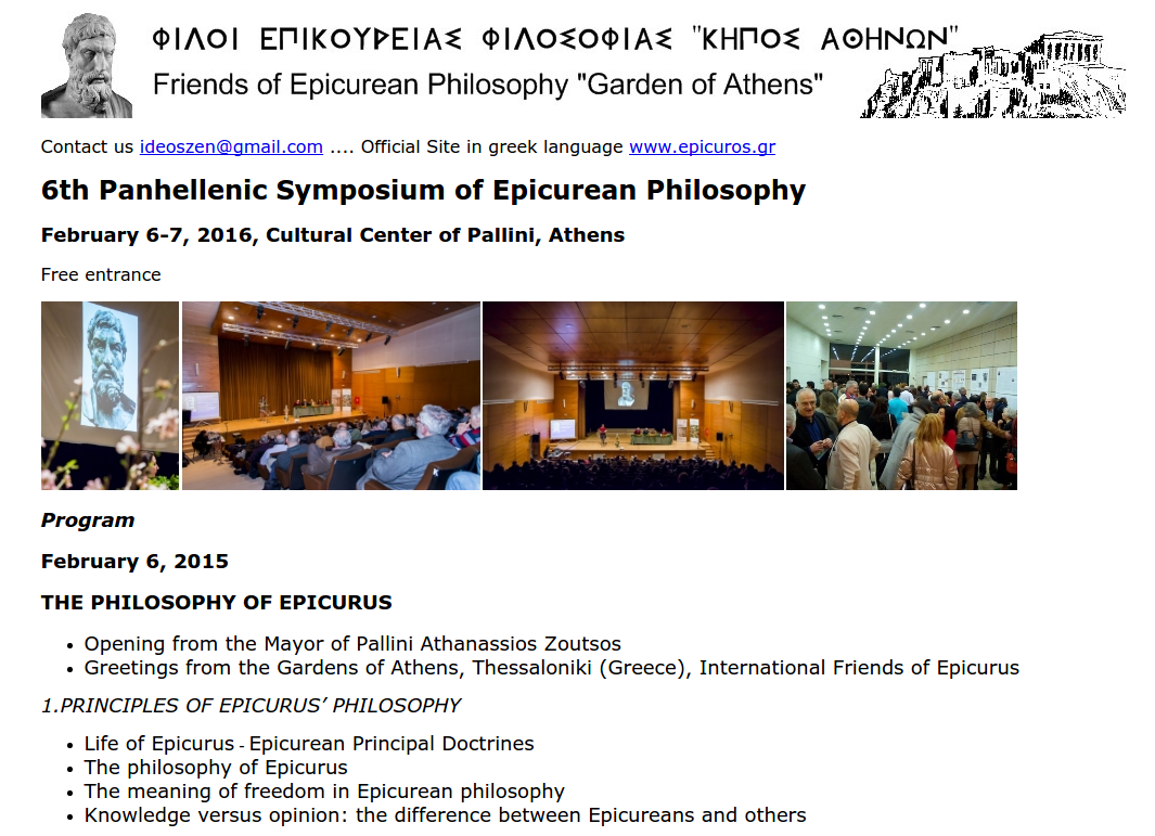 The Sixth Annual Panhellenic Symposium On Epicurean Philosophy Is